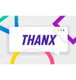 thanks or thnx in design banner template vector image