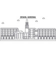 spain girona architecture line skyline vector image vector image