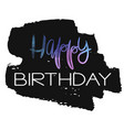 stylish happy birthday card template vector image vector image