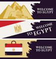 travel banners with words welcome to egypt vector image vector image