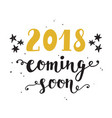 new year card 2018 year coming soon vector image