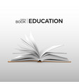 education and study realistic open book with vector image