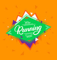 running hand written lettering on geometric vector image vector image