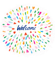 Welcome artistic banner with splashes and hearts vector image vector image