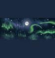 aurora borealis on night sky with moon stars vector image vector image
