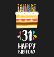 happy birthday card 31 thirty one year cake vector image vector image