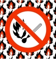 No matches Prohibited symbol on seamless fire vector image