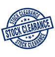 stock clearance blue round grunge stamp vector image