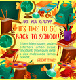 back to school poster with study supplies frame vector image