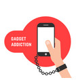 gadget addiction with phone and chain vector image