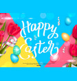 happy easter background with colorful eggs and red vector image