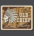 wild west whiskey bar saloon western indian chief vector image