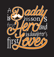 fatherday quotes and slogan good for t-shirt a vector image vector image
