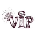 hand drawing a vip symbol black and white sketch vector image vector image