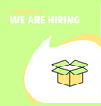 join our team busienss company carton we are vector image vector image