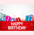 Birthday background with balloons and gift box vector image vector image