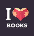 i love books hands holding a book vector image vector image