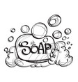 soap with foam hand drawing black and white vector image