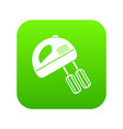 electric mixer icon digital green vector image vector image