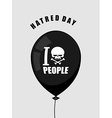 Hatred day I hate people Black balloon with a vector image