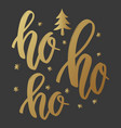 ho ho ho lettering phrase in golden style on vector image