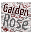 Design Your Own Rose Garden text background vector image vector image