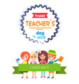 happy teacher s day with appeal for celebration vector image vector image