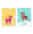 hello winter and let it snow posters with puppies vector image