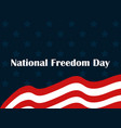 national freedom day 1st of february flag usa vector image vector image