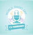13 february world radio day vector image
