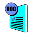 doc file icon cartoon vector image vector image