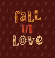 fall in love poster vector image vector image