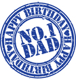 Happy birthday number 1 dad stamp vector image vector image