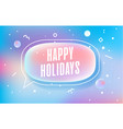 happy holidays in design banner template vector image vector image