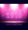 happy new year 2018 text background in the show vector image vector image