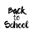 back to school logo hand drawn text on white vector image vector image