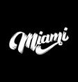 miami lettering phrase isolated on white vector image vector image