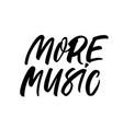 more music handwritten black calligraphy vector image