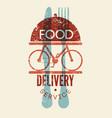food delivery service vintage grunge poster vector image