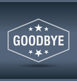 goodbye hexagonal white vintage retro style label vector image vector image