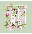 Floral Spring Graphic Design with Magnolia Flowers vector image vector image