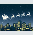 santa claus on sledge flies over a city at night vector image