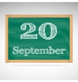 September 20 inscription in chalk on a blackboard vector image