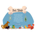 domestic animals characters in pet shop banner vector image vector image