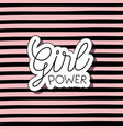 girl power text in sticker on striped background vector image