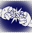 hand drawn versus rivalry fist sign vector image vector image