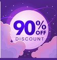 ninety percent discount numbers against the night vector image vector image