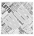 Win Your Own Lotto Word Cloud Concept vector image