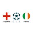 england versus ireland - banner with score vector image vector image