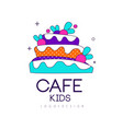 kids cafe logo design bright badge with cake vector image vector image